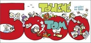 ©TOM-Touché Band 5000