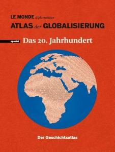 Atlas der Globalisierung spezial (2011)