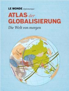 Atlas der Globalisierung (2012)
