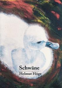 Höge, Helmut: Schwäne