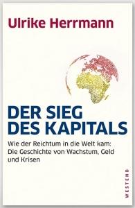 Herrmann, Ulrike: Der Sieg des Kapitals