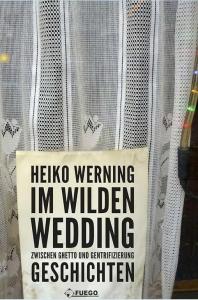 Werning: Im wilden Wedding
