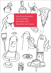 Geschmackssache - Das Buch zum Essen