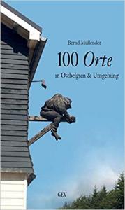 Müllender, Bernd: 100 Orte