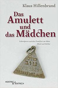 Hillenbrand: Das Amulett und das Mädchen