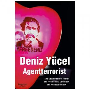 Yücel, Deniz: Agentterrorist