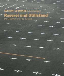 Edition N° 28 Raserei und Stillstand