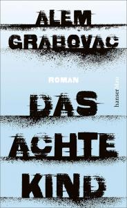 Grabovac, Alem: Das achte Kind