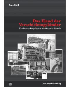 Röhl, Anja: Das Elend der Verschickungskinder