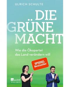 Schulte, Ulrich: Die grüne Macht