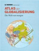 Atlas der Globalisierung (2012), gebundene Ausgabe