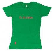 Es ist Liebe Shirt Damen
