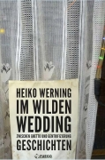 Werning: Im wilden Wedding