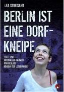 Streisand, Lea: Berlin ist eine Dorfkneipe