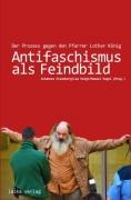 Eisenberg, Voigt, Vogel: Antifaschismus als Feindbild