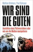 Bröckers, Schreyer: Wir sind die Guten