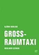 Björn Kuhligk: Grossraumtaxi