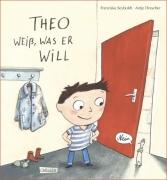 Seyboldt, Franziska: Theo weiß, was er will