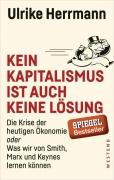 Herrmann, Ulrike: Kein Kapitalismus ist auch keine Lösung