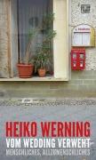Werning, Heiko: Vom Wedding verweht