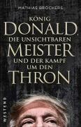 Bröckers, Mathias: König Donald, die unsichtbaren Meister und