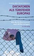 Jakob,Schlindwein: Diktatoren als Türsteher Europas