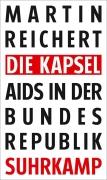 Reichert, Martin: Die Kapsel