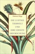 Höge, Helmut: Die lustige Tierwelt