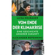 Neubauer, Luisa: Vom Ende der Klimakrise