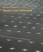Edition LMd N°28 »Raserei und Stillstand«