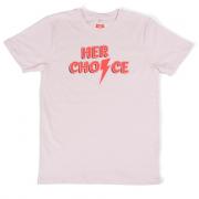 T-Shirt Her Choice