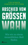 Scheub / Küttner: Abschied vom Grössenwahn