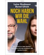 Neubauer/Ulrich: Noch haben wir die Wahl